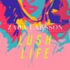 Zara Larsson - Lush Life bild