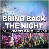 Bring Back The Night - ALEX MEGANE