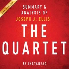 The Quartet by Joseph J. Ellis: Orchestrating the Second American Revolution, 1783-1789: Summary & Analysis (Unabridged)