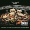 Limp Bizkit - Chocolate Starfish and the Hot Dog Flavored Water  artwork