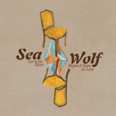 Sea Wolf - You're a Wolf