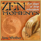Zen Moments for Yoga and Deep Relaxation