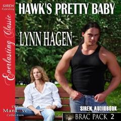 Hawk's Pretty Baby: Brac Pac 2 (Unabridged)