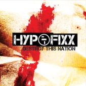 Hypofixx - Destroy This Nation (Extended Version)