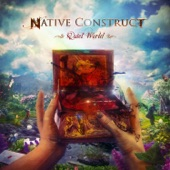 Native Construct - Come Hell or High Water