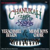 Chanukah: Light Up The Nights-Yerachmiel Begun & The Miami Boys Choir
