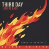 Lead Us Back: Songs of Worship (Deluxe Edition), Third Day