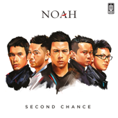 Second Chance - Noah - Noah