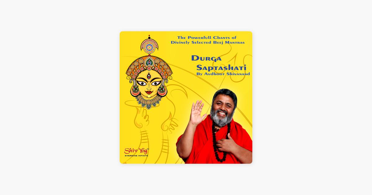 ShivYog Chants Durga Saptashati Beej Mantra Sadhana (DSS) by