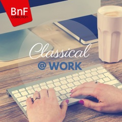 Classical at Work (20 Perfect Songs for Concentration)