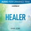 Healer (Audio Performance Trax) - EP, Kari Jobe