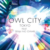 Tokyo (feat. SEKAI NO OWARI) - Single
