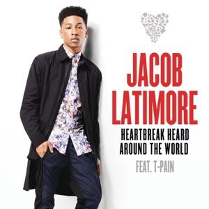 Jacob Latimore - Heartbreak Heard Around the World feat. T-Pain
