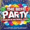 Best Party Album In The World... Ever! - Various Artists