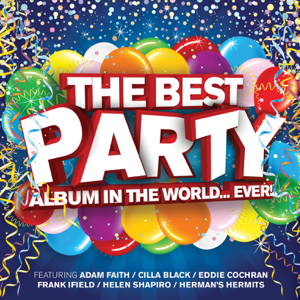 Various Artists - Best Party Album in the World... Ever!