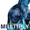 Multiply feat Juicy J Single