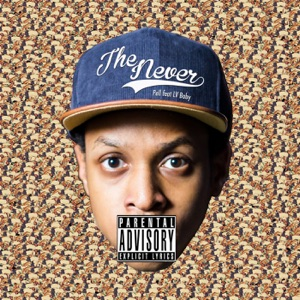 The Never (feat. LV Baby) - Single Mp3 Download