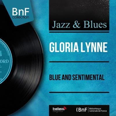 Blue and Sentimental (Mono Version) - EP - Gloria Lynne