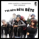 T'es bête bête bête (feat. Dieselle) - Single