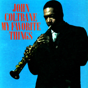 My Favorite Things - John Coltrane - John Coltrane