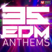 35 EDM Anthems - Workout Trax (Unmixed Workout Music Ideal for Gym, Jogging, Running, Cycling, Cardio and Fitness) - Power Music Workout - Power Music Workout