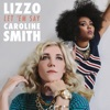 Let 'em Say - Single, Lizzo & Caroline Smith
