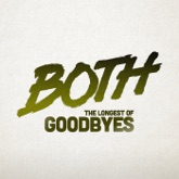The Longest of Goodbyes (Radio Edit) - Single