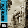 A Dance to the Music of Time: Third Movement (Unabridged) - Anthony Powell