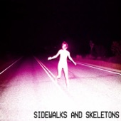 Sidewalks and Skeletons - Sleep Paralysis