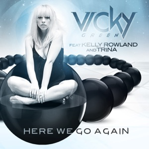 Here We Go Again (feat. Kelly Rowland & Trina) [Remixes] - Single Mp3 Download
