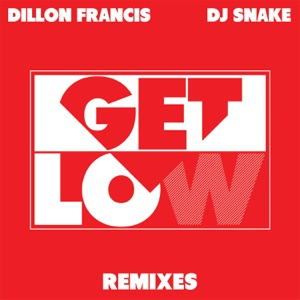 Get Low (Remixes) - EP Mp3 Download