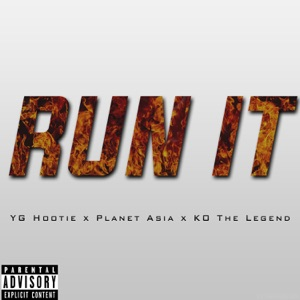 Run It (feat. Planet Asia & KO the Legend) - Single Mp3 Download