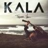 KALA (Deluxe Edition) - Trevor Hall