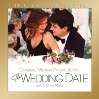 Blake Neely - The Wedding Date: The Reception Edition artwork