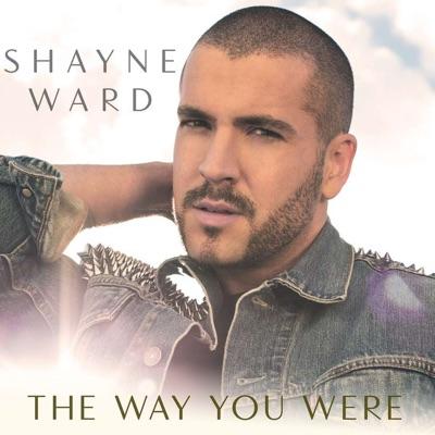 The Way You Were (Remixes) - Single - Shayne Ward