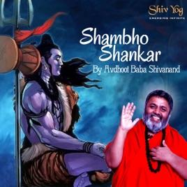 ShivYog Chants Shambho Shankar Namah Shivay - EP by Avdhoot