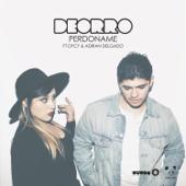 Perdoname (feat. DyCy & Adrian Delgado)