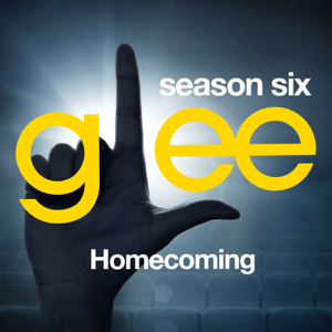 Glee Cast - Glee: The Music, Homecoming - EP