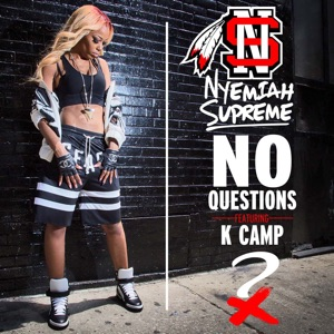 No Questions (feat. K Camp) - Single Mp3 Download