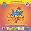 Galinha Pintadinha, Vol. 2 - Galinha Pintadinha