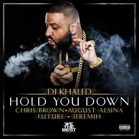 DJ Khaled - Hold you down