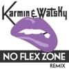 No Flex Zone (Remix) - Single, Karmin & Watsky