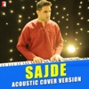 Sajde From Kill Dil Acoustic Cover Version Single