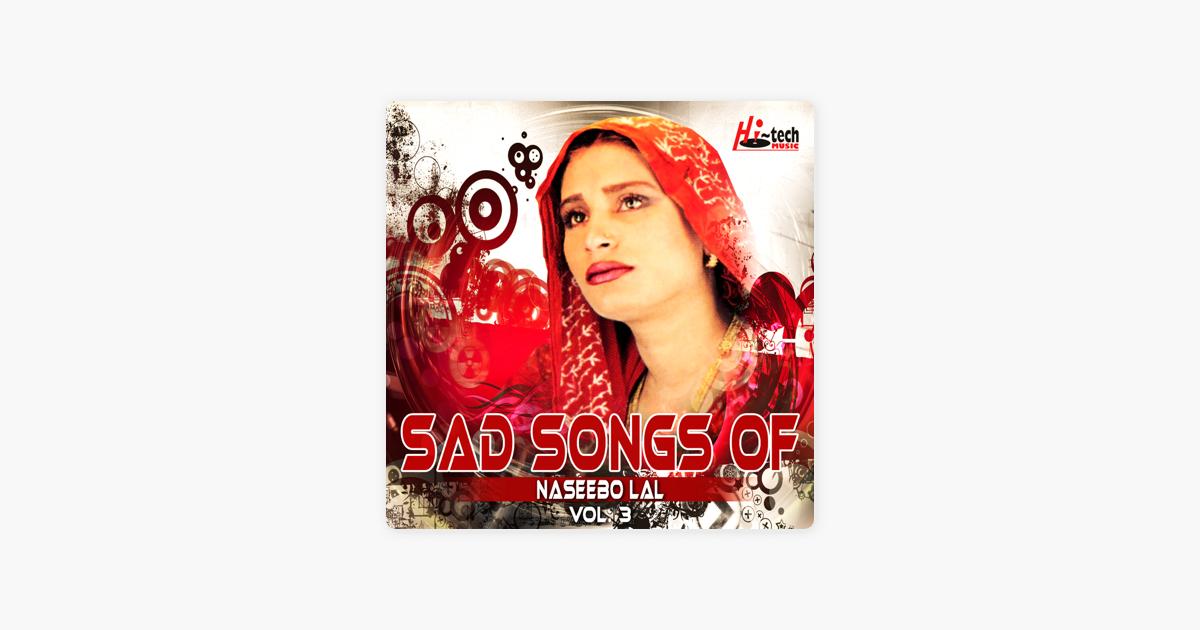 Sad Songs of Naseebo Lal, Vol  3 by Naseebo Lal