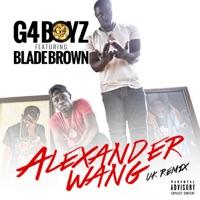 Alexander Wang (UK Remix) [feat. Blade Brown] - Single Mp3 Download