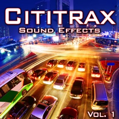 Cititrax Sound Effects, Vol. 1