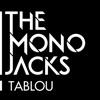Tablou - Single, The Mono Jacks