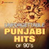 Unforgettable Punjabi Hits of 90's