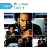 Playlist: The Very Best of Tonéx