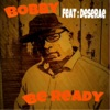 Be Ready feat Desarae Single